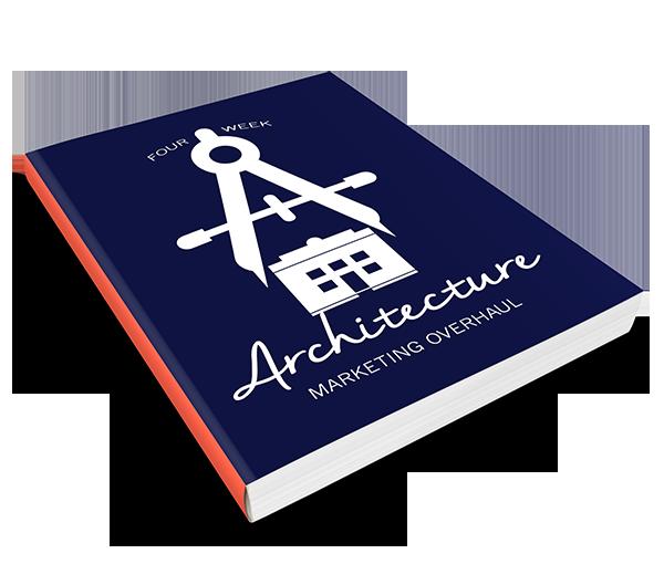 Four Week Architecture Marketing Overhaul