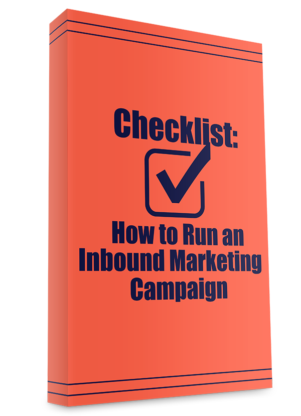 Checklist: How To Run An Inbound Marketing Campaign